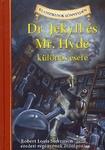 Robert Louis Stevenson – Kathleen Olmstead: Dr. Jekyll és Mr. Hyde különös esete