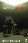 Michel Foucault: History of Madness