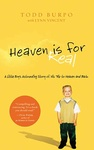 Todd Burpo – Lynn Vincent: Heaven is for Real