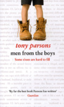 Tony Parsons: Men from the Boys