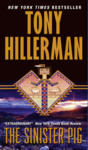 Tony Hillerman: The Sinister Pig