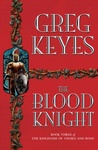 Greg Keyes: The Blood Knight