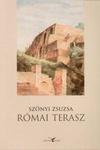 Szőnyi Zsuzsa: Római terasz