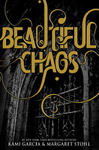 Kami Garcia – Margaret Stohl: Beautiful Chaos
