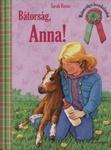 Sarah Bosse: Bátorság, Anna!