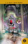 C. S. Lewis: Narnia Krónikái – Az ezüst trón