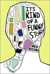 Ned Vizzini: It's Kind of a Funny Story