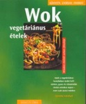 Cornelia Schinharl Wok - vegetáriánus ételek