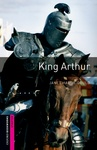 Janet Hardy-Gould: King Arthur (Oxford Bookworms)