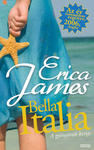 Erica James: Bella Italia