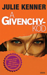 Julie Kenner: A Givenchy-kód