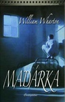 William Wharton: Madárka