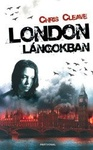 Chris Cleave: London lángokban