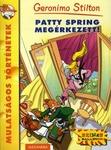 Geronimo Stilton: Patty Spring megérkezett!