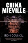 China Miéville: Iron Council