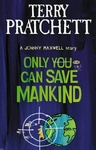 Terry Pratchett: Only You Can Save Mankind