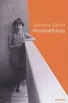 Joanna Bator: Homokhegy