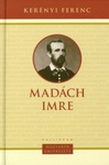 Kerényi Ferenc: Madách Imre