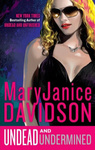 MaryJanice Davidson: Undead and Undermined