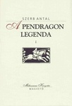 Szerb Antal: A Pendragon legenda