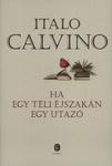 Italo Calvino: Ha egy téli éjszakán egy utazó
