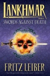 Fritz Leiber: Swords Against Death