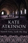 Kate Atkinson: Started Early, Took My Dog