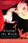 Emma Donoghue: Kissing the Witch