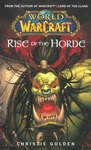 Christie Golden: Rise of the Horde