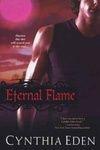Cynthia Eden: Eternal Flame
