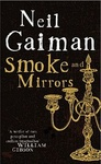 Neil Gaiman: Smoke and Mirrors