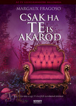 Margaux Fragoso: Csak ha te is akarod