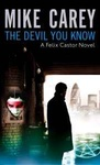 Mike Carey: The Devil You Know