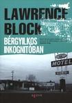 Lawrence Block: Bérgyilkos inkognitóban