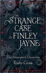 Kady Cross: The Strange Case of Finley Jayne