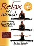 Pavel Tsatsouline: Relax into Stretch