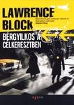 Lawrence Block: Bérgyilkos a célkeresztben