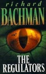 Stephen King (Richard Bachman): The Regulators