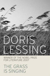 Doris Lessing: The Grass Is Singing