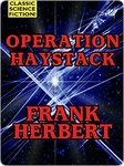 Frank Herbert: Operation Haystack