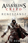 Oliver Bowden: Assassin's Creed – Reneszánsz