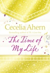 Cecelia Ahern: The Time of My Life