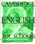 Andrew Littlejohn – Diana Hicks: Cambridge English for schools 2 – Workbook