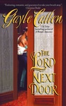 Gayle Callen: The Lord Next Door