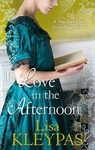 Lisa Kleypas: Love In The Afternoon