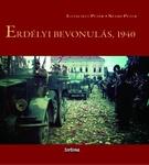 Illésfalvi Péter – Szabó Péter: Erdélyi bevonulás, 1940