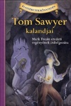 Mark Twain – Martin Woodside: Tom Sawyer kalandjai