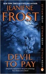 Jeaniene Frost: Devil To Pay