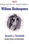William Shakespeare: Sonnets / Szonettek