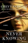 Chevy Stevens: Never Knowing